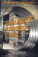Bankable Business Plans - Edward Rogoff - The Personal MBA
