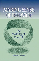 Making Sense Of Behavior - William T  Powers - The Personal MBA